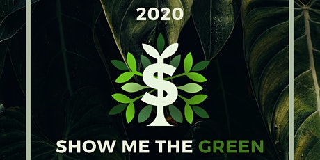Show Me the Green 2020 tickets