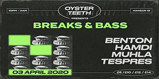 Oysterteeth Presents: Breaks & Bass w/ Benton