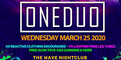 ONE DUO at The Wave Nightclub Spring Break 2020