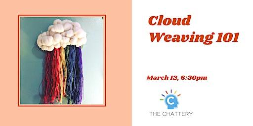 Cloud Weaving 101