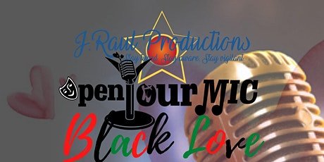Open Your Mic: Black Love tickets
