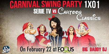 Carnival Swing Party - Serie TV vs Cartoon classics biglietti