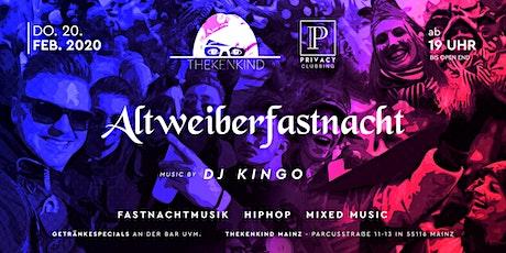 Altweiberfastnacht I Thekenkind Mainz Tickets