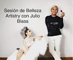 Sesión de Belleza Artistry con Julio Blass
