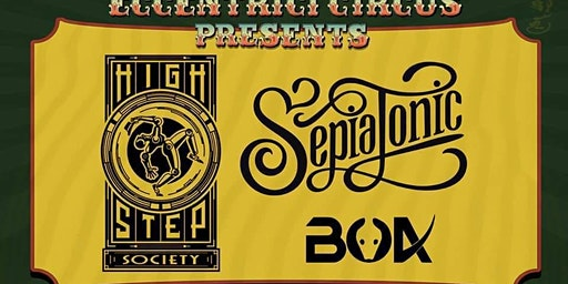 High Step Society & Sepiatonic w/ special guest Boa
