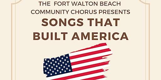 FWBCC presents Songs That Built America
