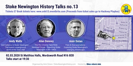 Stoke Newington History Talks no. 13: Then & Now animations, Photos from the 80s and Civil Defence tickets