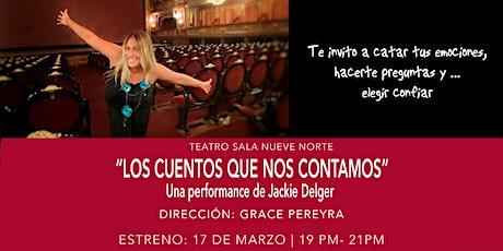 """Performance """"LOS CUENTOS QUE NOS CONTAMOS"""" tickets"""