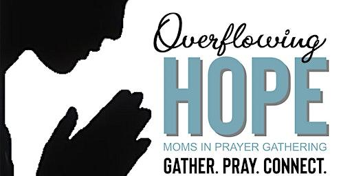 Moms In Prayer Gathering