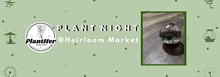 Create Your Own Marimo Moss Ball Terrarium: PlantHer Plant Night @ Heirloom
