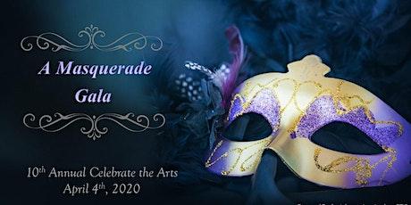 Celebrate the Arts Masquerade Gala tickets