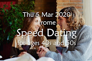 Speed Dating- Frome (Ages 40s and 50s)- BABS (Bath & Bristol Singles)