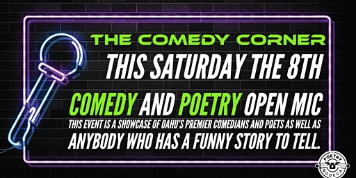 The Comedy Corner + Poetry Open Mic