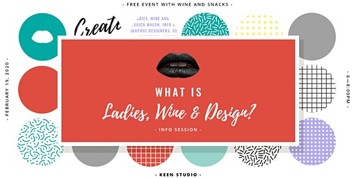 Ladies, Wine & Design Info Session