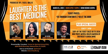 LAUGHTER IS THE BEST MEDICINE tickets