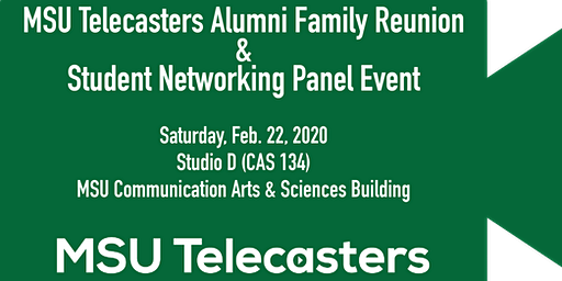 2020 MSU Telecasters Student & Alumni Networking Event (Alumni RSVP)