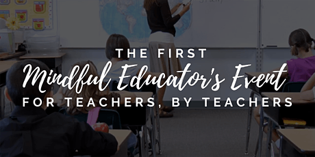 The Mindful Educator's Event tickets