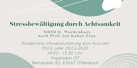 Infoveranstaltung für MBSR 8-Wochenkurs Tickets