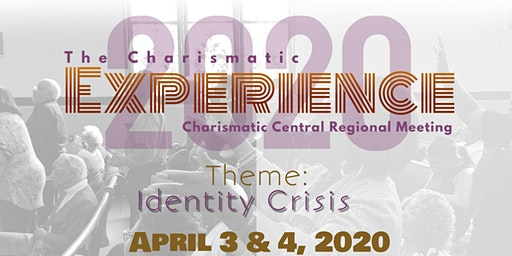 The Charismatic Experience: Central Regional Meeting 2020