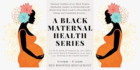 A Black Maternal Health Series presented by NC100BW Manhattan & Mount Sinai tickets
