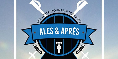 4th Annual Ales & Après Mountain Beer Fest tickets