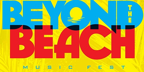 Beyond The Beach Music Fest tickets