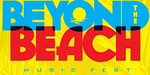 Beyond The Beach Music Fest