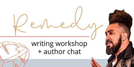 Remedy: Writing Workshop + Author Chat tickets