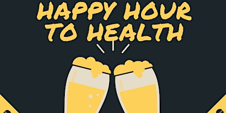 Happy Hour to Health tickets