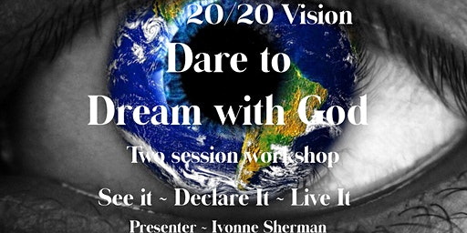 2020 Vision - Dare to Dream with God