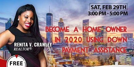 Become a Home Owner in 2020 using Down Payment Assistance! tickets