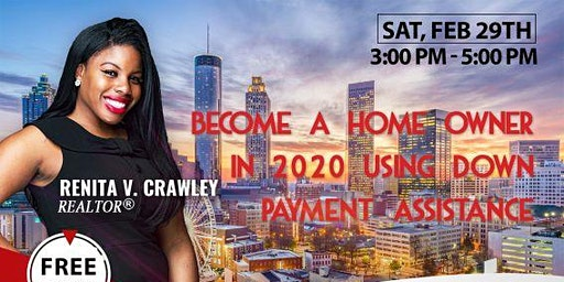 Become a Home Owner in 2020 using Down Payment Assistance!