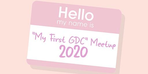 """""""My First GDC"""" Meetup 2020"""
