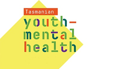 Youth Mental Health Community Engagement Session (Sorell) tickets