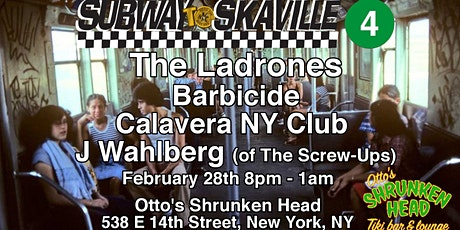 The Ladrones, Calavera NY Club, Barbicide, J Walhberg 2/28 (NYC Ska!) tickets