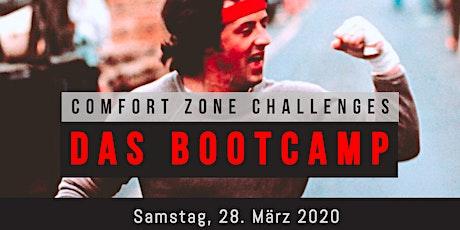 Comfort Zone Challenges // DAS BOOTCAMP Tickets