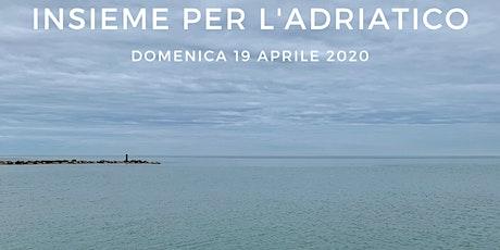 Insieme per l'Adriatico: puliamo la spiaggia e proteggiamo il mare! biglietti