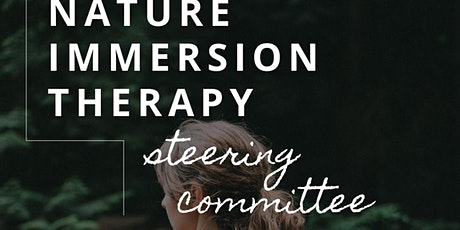 Nature Immersion Therapy – Steering Committee tickets