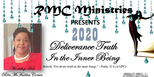 2020 DELIVERANCE TRUTH IN THE INNER BEING WORKSHOP