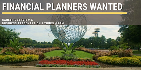 Financial Planners Wanted - Business Presentation Meeting (Queens, NY) tickets