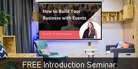 Eventologist Online Masterclass - How to Build Your Business With Events tickets