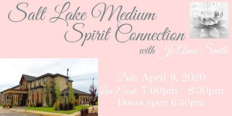 "LIVE ""SPIRIT CONNECTION"" EVENT WITH SALT LAKE MEDIUM, JO'ANNE SMITH tickets"