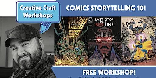 Creative Craft Workshops Presents: Comics Storytelling 101 with Sam Lotfi