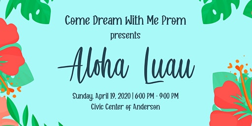 2020 Come Dream With Me Prom