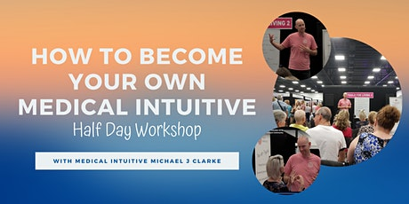 How To Become Your Own Medical Intuitive tickets