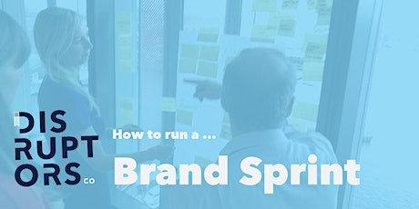 How to Run a Brand Sprint tickets