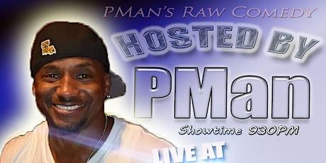 PMan's Raw Comedy Show tickets