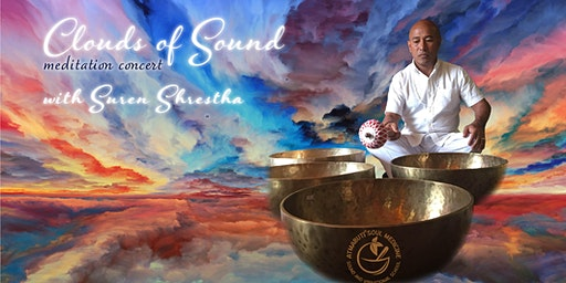 Clouds of Sound Meditation Concert