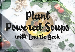 Plant Powered Soups