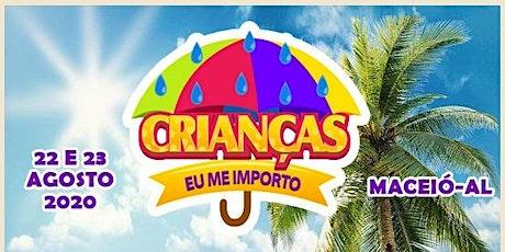 Encontro Crianças Eu Me Importo Maceió/Alagoas ingressos